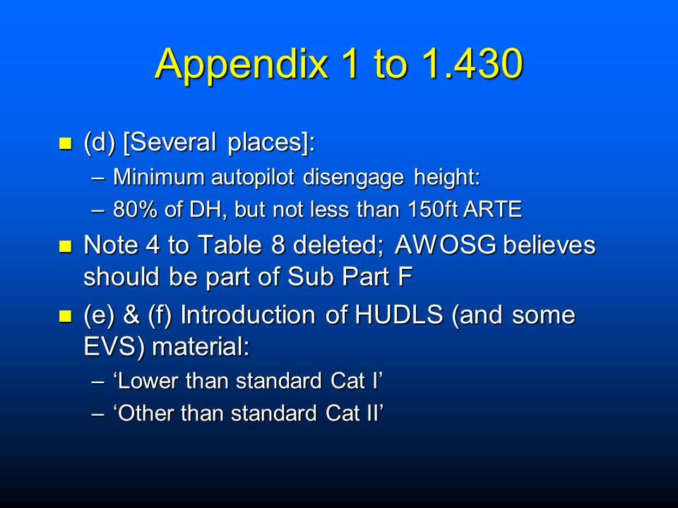 Appendix 1 to 1.430 (d) [Several places]: